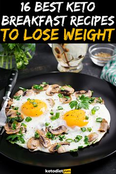 16 Best Keto Breakfast Recipes to Lose Weight