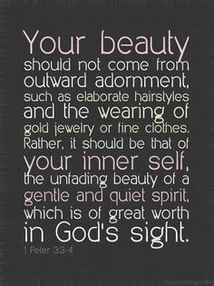 1 Peter I want to get this tattooed on my hip! (Just 1 Peter not the verse) The Words, Cool Words, Quote Of The Day, 1 Peter 3, Jesus Christus, All That Matters, Thing 1, Spiritual Inspiration, True Beauty