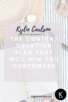 The Content Creation Plan That Will Win You Customers