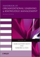 Encore -- Handbook of organizational learning and knowledge management / edited by Mark Easterby-Smith and Marjorie A. Lyles.