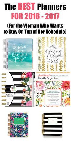 Are you looking for the best planners to help get your life in order? These planners are for 2016 to 2017 and perfect for the busy woman. They're great for moms, students and women just wanting to get a grasp on productivity. Not only are they all functional, they're also pretty! Use these planners for better organization of your time, family, schedule, exercise and home.