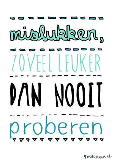 words to remember The Words, Cool Words, Favorite Quotes, Best Quotes, Funny Quotes, Positive Quotes, Motivational Quotes, Inspirational Quotes, Dutch Quotes