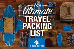 What to Pack: The Ultimate Travel Packing Checklist