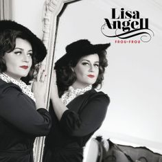 Lisa Angell - Frou Frou (2014) [24bit Hi-Res]  Format : FLAC (tracks)  Quality : Hi-Res 24bit stereo  Source : Digital download  Artist : Lisa Angell  Title : Frou Frou  Genre : French Pop, Chanson  Release Date : 2014  Scans : digital booklet  Size .zip : 478 mb