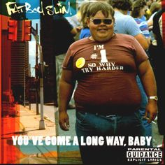 Fat Boy Slim You've Come a Long Way Baby 229 DKK