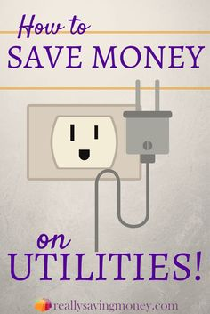How to Save on Utilities - Part 1 Electricity http://www.reallysavingmoney.com/how-to-save-on-utilities-part-1-electricity/
