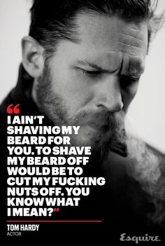 Tom Hardy Says Things Movie Stars Would Never Say and Does Things Movie Stars Would Never Do - Esquire