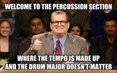 """Talk about last years drumline... """"Just listen to the drum line! drum major, follow the center snare's feet."""""""