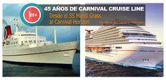 Desde el SS Mardi Grass hasta el Carnival Horizon, estos han sido los 45 glorisos años de historia de Carnival Cruise Line. Hoy repasamos estos 45 años.