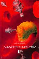 Opposing Viewpoints: Nanotechnology