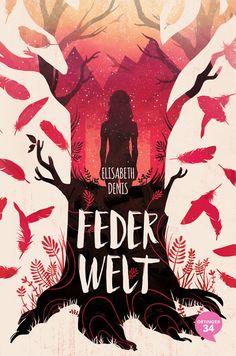 Feder Welt Book Cover by Natalie Dombois Best Book Covers, Beautiful Book Covers, Book Cover Art, Book Cover Design, Book Art, Book Illustration, Illustrations, Buch Design, Design Design