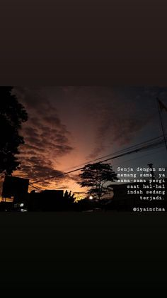 #sunset#senja#quotes Sad Love Quotes, Words Quotes, Me Quotes, Qoutes, Quote Aesthetic, Aesthetic Pictures, Hj Story, Quotes Galau, Caption Quotes