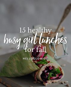 15 Healthy Busy Girl Lunches for Fall | http://helloglow.co/15-healthy-busy-girl-lunches-for-fall/