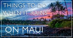 We've listed some things to do if it rains while you visit Maui, Hawaii. Maui Travel, Travel Pics, Travel Pictures, Travel Destinations, Visit Hawaii, Maui Hawaii, Oahu, Maui Honeymoon, Hawaii Things To Do