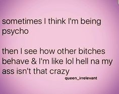 I'm not even close to the crazy I've heard about...