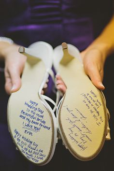 love the idea of the bridal party leaving a little note on the bottom of the bride's shoes