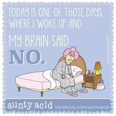 I know these days all too well!