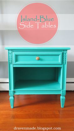 Draven Made: Island-Blue Side Tables w/ GF milk paint #generalfinishes #milkpaint #paintedfurniture
