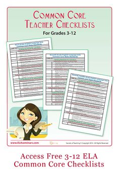 ELA teachers receive Common Core Teacher Checklists for grades 3-12, three bonus gifts, and monthly teaching tips for joining ELA Seminars. (free)