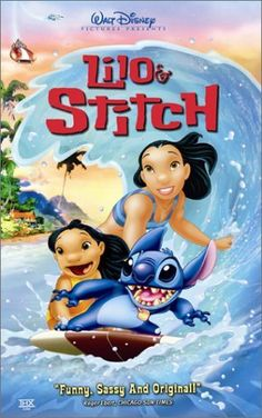 Lilo & Stitch [PG] (2002) - A Hawaiian girl adopts an unusual pet who is actually a notorious extra-terrestrial fugitive from the law.