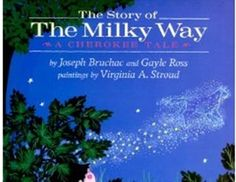 The Story of the Milky Way: A Cherokee Tale