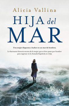 Hija del mar Vallina, Alicia, 1976- 1ª ed., Barcelona : Plaza & Janés, 2021 Reading, Movie Posters, Cgi, Kindle, Barcelona, Apps, Detail, Free, Products