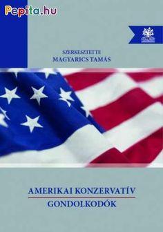 A kötet a modern, második világháború utáni amerikai konzervatív gondolkodás sokszínűségét kívánja bemutatni az értékkonzervativizmustól kezdve a (neo)liberális közgazdasági felfogáson át a kül- és biztonságpolitikai realizmusig és neokonzervativizmusig. A szerzők névsora olyan, Magyarországon is jól ismert alkotóktól, mint Milton Friedman vagy Robert Kagan, olyan, itthon ismeretlen, de az Egyesült Államokban a mindennapi politikai-alkotmányjogi diskurzusban jól ismert tudós jogászig terjed… Flag, Products, Science, Flags, Gadget