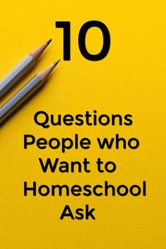 10 Questions people who want to homeschool ask - Are you thinking about homeschooling? Check out these questions people who want to homeschool ask and my answers to help you answer your questions.
