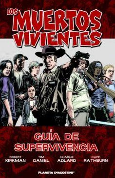 Planetacomic: Cómics - Los Muertos Vivientes - Guia de superviviencia