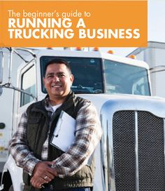 The beginner's guide to running a #trucking #business