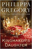 Love this author, The Kingmaker's Daughter