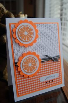 F4A tart oranges by Darla Ryan - Cards and Paper Crafts at Splitcoaststampers
