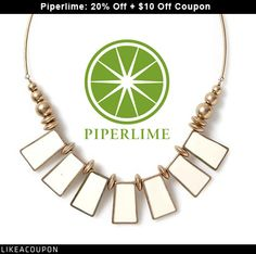 Piperlime.com: 20 Percent Off Plus 10 Dollars Off Coupon. GET IT: http://lkcpn.co/16/plme