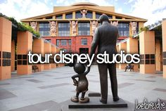 before i die? tour disney studios. which means doing the 6 day disney adventure. definitely up for it.