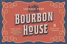 Bourbon House - Laye