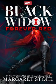 New Marvel YA novel, Black Widow: Forever Red by Margaret Stohl coming out October 13th