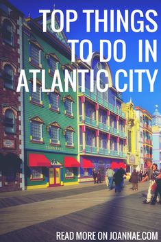 Things to do on a Day Trip to Atlantic City - A quick guide on what to do when visiting the Atlantic City Boardwalk for the day or weekend.