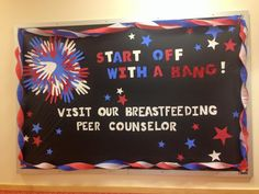 """""""Start Off With a Bang"""" - of July themed breastfeeding peer counselor bullet. - """"Start Off With a Bang"""" – of July themed breastfeeding peer counselor bulletin board - Nutrition Day, Fish Nutrition Facts, Holistic Nutrition, Nutrition Plans, Nutrition Education, Nutrition Chart, Summer Bulletin Boards, Birthday Bulletin Boards, Classroom Bulletin Boards"""