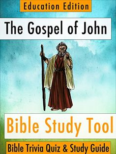 The Gospel of John: Bible Trivia Quiz & Study Guide - Education Edition (BibleEye Bible Trivia Quizzes & Study Guides - Education Edition Book 4) by BibleEye http://www.amazon.com/dp/B00NJ85SJ8/ref=cm_sw_r_pi_dp_CEkGwb1VBFY2V
