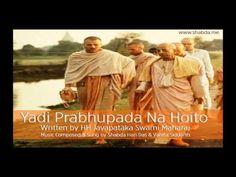 Yadi Prabhupada Na Hoito - Shabda Hari Das & Vanita Siddarth by shabdas on SoundCloud Krishna Songs, Singing, Spirituality, Writing, Hinduism, Music, Youtube, Movie Posters, Musica