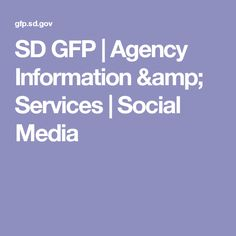 SD GFP | Agency Information & Services | Social Media