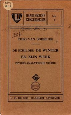 """Cover of """" Janus de Winter, The painter and his work. Theo Van Doesburg, Janus, Spiritual, Abstract, Winter, Cover, Art, Summary, Winter Time"""