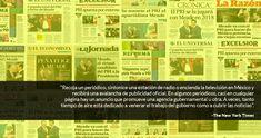 El Gobierno tiene comprada a gran parte de la prensa en México, dice NYT
