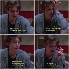 My second favorite quote! Even if it isn't posted in its entirety. St Elmo's Fire