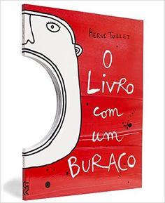 O Livro com um Buraco - 9788540506626 - Livros na Amazon Brasil