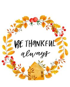 Thanksgiving Printable Be Thankful Always Fall Decor Autumn