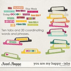 Free You Are My Happy word art and tabs from Misty Cato {part of the Sweet Shoppe Designs Facebook hop}