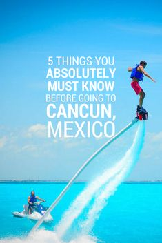 Heading out to Cancun soon? Make sure you're in the know!