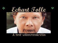 Echart Tolle:Érzelmek-A test válaszreakciója Youtube, Blog, Blogging, Youtubers, Youtube Movies