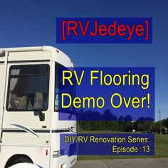 The flooring demo in the RV is complete! See how difficult it was & what is about to go down to replace it all! Rv, Flooring, Motorhome, Caravan Van, Wood Flooring, Floor